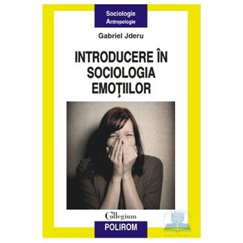 Introducere in sociologia emotiilor