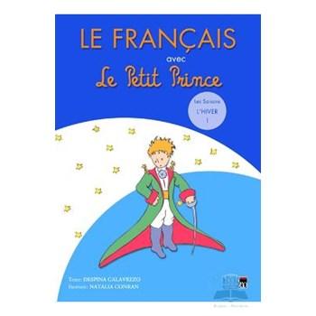 Le Francais avec le Petit Prince L Hiver 1 - Despina Calavrezo