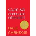 CUM SA COMUNICI EFICIENT DALE CARNEGIE