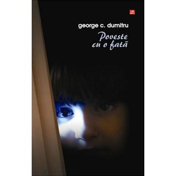 Poveste cu o fata - George C. Dumitru