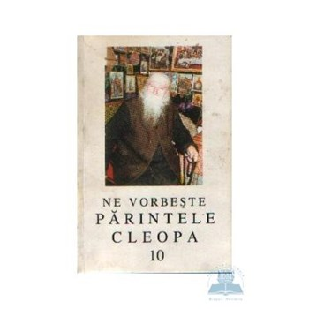 Ne vorbeste Parintele Cleopa 10