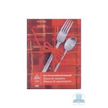 Dineurile moderne. Manual de supravietuire - Sven Ortoli & Michel Eltchaninoff 315932