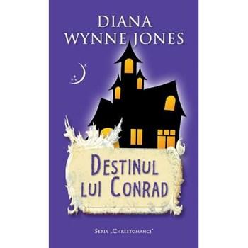 Destinul lui Conrad - Diana Wynne Jones
