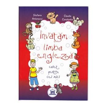 Învătăm limba engleza: caiet pentru cei mici