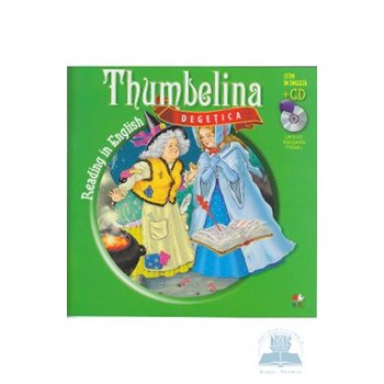 Reading in English. Thumbelina/ Degețica (Carte + CD audio)