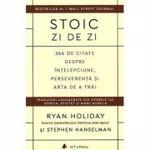 Audiobook. Stoic zi de zi - Ryan Holiday, Stephen Hanselman, editura Act Si Politon