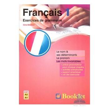 Francais 1. Exercices de grammaire - Gina Belabed