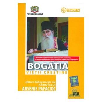DVD bogatia vietii crestine - Arsenie Papacioc