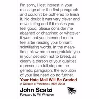 Your Hate Mail Will Be Graded, Paperback - John Scalzi