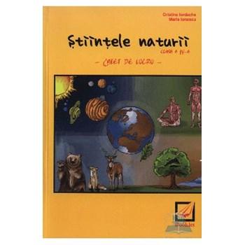 Stiintele naturii. Clasa 4. Caiet de lucru - Cristina Iordache Maria Ionescu 978-606-590-043-1
