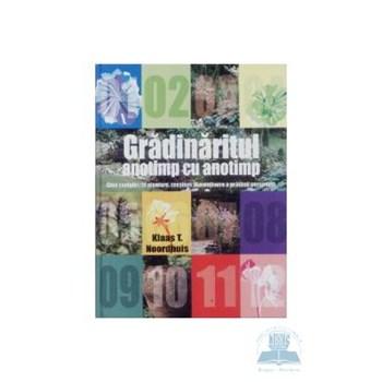 Gradinaritul anotimp cu anotimp - Klass T. Noordhuis 973-724-165-8