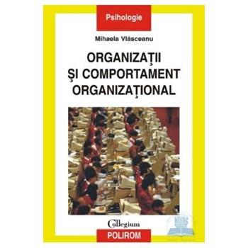 Organizatii si comportament organizational - Mihaela Vlasceanu