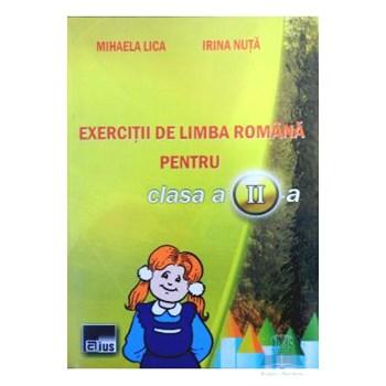 Exercitii de limba romana pentru cls 2 - Mihaela Lica, Irina Nuta
