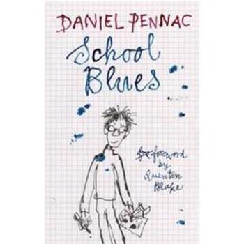 SCHOOL BLUES DANIEL PENNAC