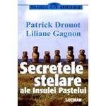 Secretele stelare ale Insulei Pastelui - Patrick Drouot, Liliane Gagnon
