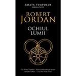 Ochiul lumii - Robert Jordan, editura Rao
