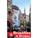 Bruxelles şi Bruges