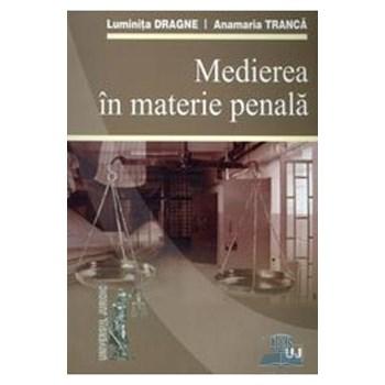 Medierea in materie penala - Luminita Dragne, Anamaria Tranca