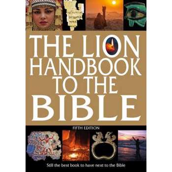 The Lion Handbook to the Bible Fifth Edition (Fifth edition)