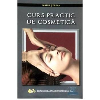 Curs practic de cosmetica - Maria Stefan 978-973-30-3053-9