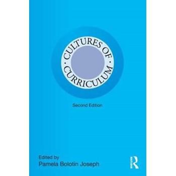 Cultures of Curriculum (Studies in Curriculum Theory (Paperback))