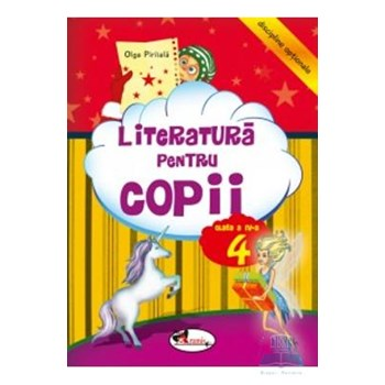 Literatura pentru copii clasa 4 ed.2012 - Olga Piriiala 978-973-679-891-7
