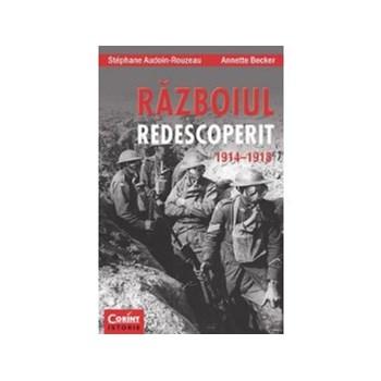 Razboiul redescoperit 1914–1918