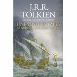 Unfinished Tales - J. R. R. Tolkien, editia 2020