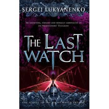 The Last Watch (Night Watch)