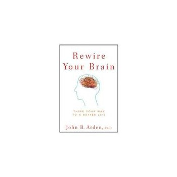 Rewire Your Brain, editura Wiley