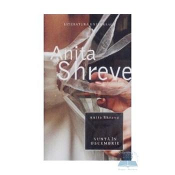 Nunta in decembrie - Anita Shreve 973-724-072-9