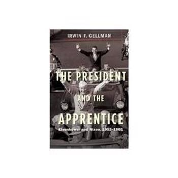 President and the Apprentice, editura Yale University Press Academic