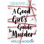 Good Girl's Guide to Murder, Paperback - Holly Jackson