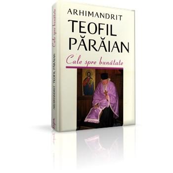 Cale spre bunatate - Teofil Paraian