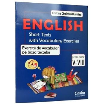 English. Exercitii de vocabular pe baza textelor - Clasele 5-8 - Cristina Cindescu Dumitru