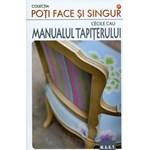 Manualul tapiterului - Cecile Cau 978-973-1822-98-3