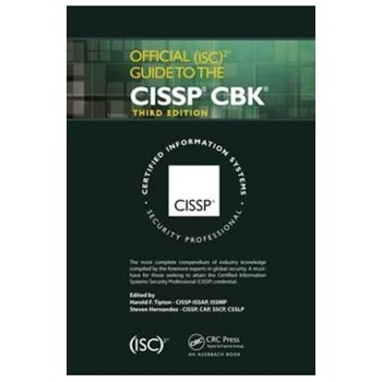 Official (ISC)2 Guide to the CISSP CBK, Third Edition - Harold F. Tipton, Steven Hernandez