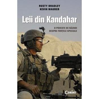 Leii din Kandahar - Rusty Bradley, Kevin Maurer