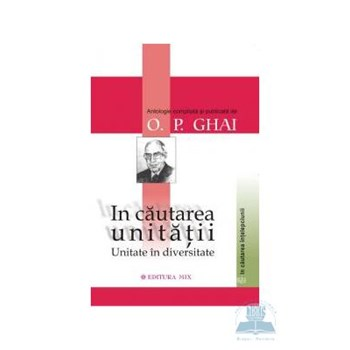 In cautarea unitatii - O.P. Ghai