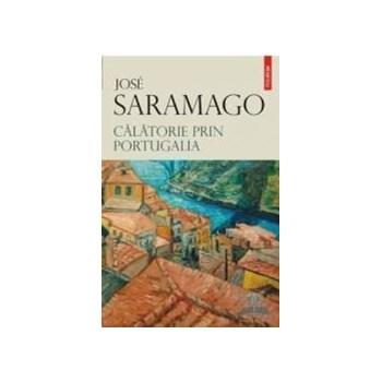 Calatorie prin Portugalia - Jose Saramago 368596