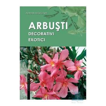 Arbusti decorativi exotici - Adrian Margarit