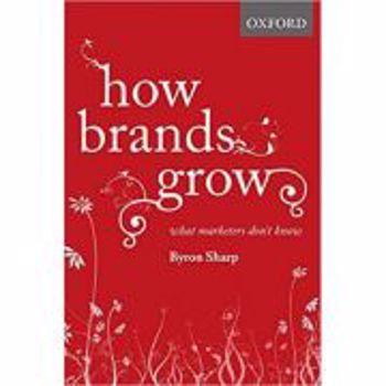 How Brands Grow: What Marketers Don't Know (Bestsellers cărți marketing engleză)