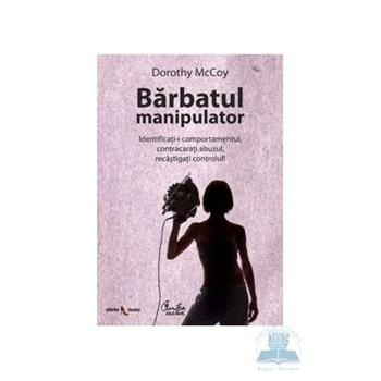 Barbatul manipulator - Dorothy Mccoy