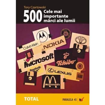 Cele mai importante 500 marci ale lumii