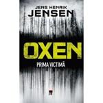 Oxen, prima victima - Jens Henrik Jensen, editura Rao