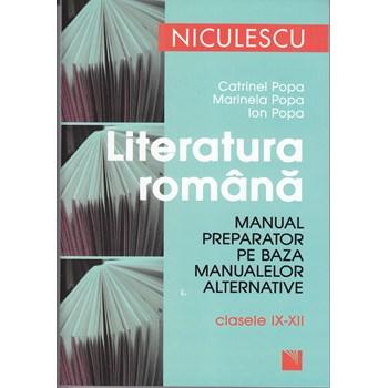 Literatura romana clasele 9-12 Manual preparator Ed. 2012 - Catrinel Popa Marinela Popa 978-973-748-710-0
