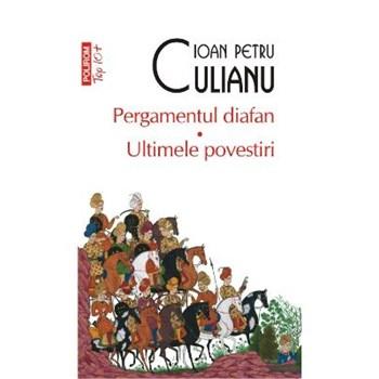 Pergamentul diafan. Ultimele povestiri - Ioan Petru Culianu