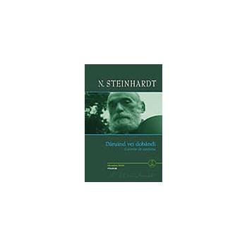 Daruind vei dobandi + CD - N. Steinhardt, editura Polirom