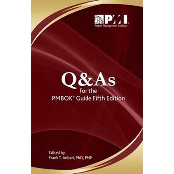 Q & AS FOR THE PMBOK GD 5TH /E
