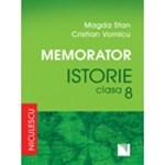 Memorator Istorie Cls 8 - Magda Stan Crsitian Vornicu 978-973-748-940-1